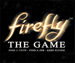 Firefly: The Game Announced