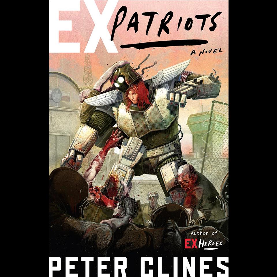 Exclusive Excerpt: Ex-Patriots by Peter Clines