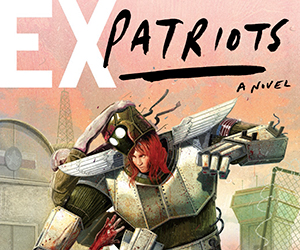 Exclusive Excerpt: Ex-Patriots by Peter Clines
