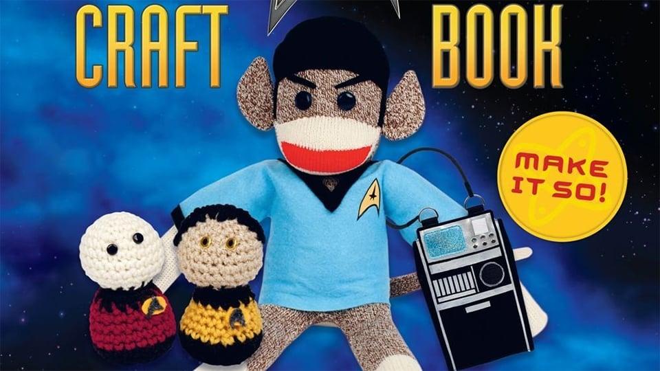 Star Trek Craft Book: Make It So!