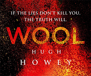 Wool: Science Fiction's Underground Hit