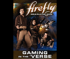 Firefly Role Playing Game Exclusive