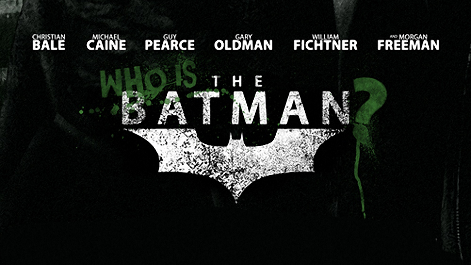 Fan Posters: Who is the Batman?
