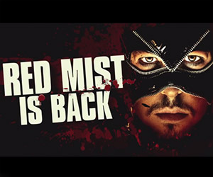 Kick-Ass 2: Red Mist is Back for Vengeance