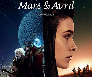 Mars & Avril: The Impossible Science Fiction Film