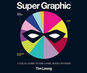 Super Graphic: A Visual Guide to Comic Books