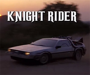 Back to the Future / Knight Rider Mashup