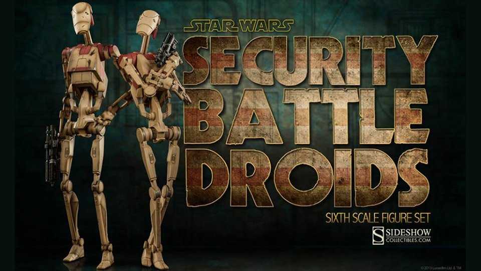 1/6th Scale Star Wars Security Battle Droids
