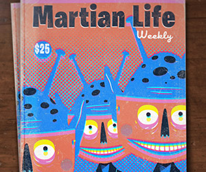 Martian Life Weekly: Subscribe Now