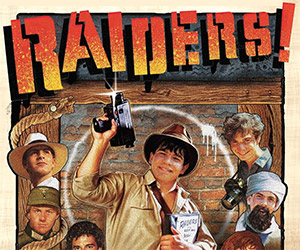 Raiders! The Story of the Greatest Fan Film Ever