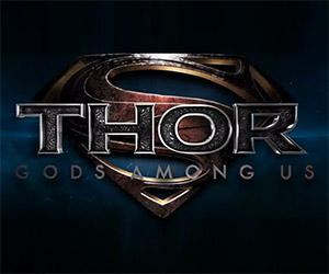 Superman vs. Thor: Awesome Fan-Made Trailer