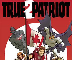 True Patriot: Volume 2 Kickstarter