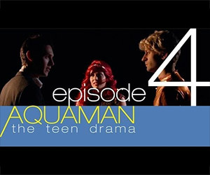 Aquaman: The Teen Drama, Episode 4