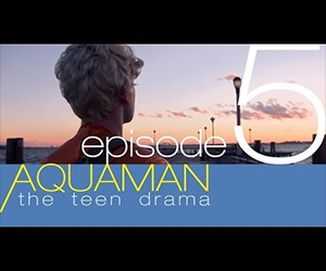 Aquaman: The Teen Drama, The Season Finale