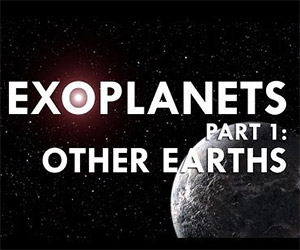 Exoplanets: Other Earths Explained
