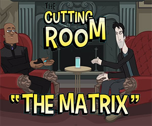 The Matrix: The Cutting Room Deleted Scene
