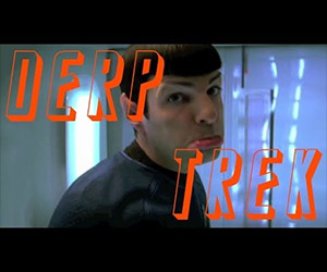 Star Trek: The Derp Trailer Edition