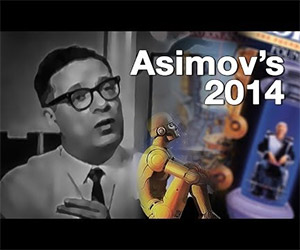 Isaac Asimov's Predictions for 2014 via Geek Beat