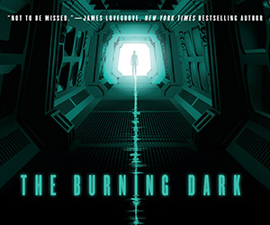 The Burning Dark by Adam Christopher, Book Excerpt