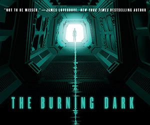 The Burning Dark by Adam Christopher, Book Excerpt