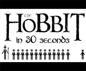 The Hobbit: The Whole Story Told in 30 Seconds