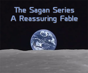 The Sagan Series Chapter 3: A Reassuring Fable