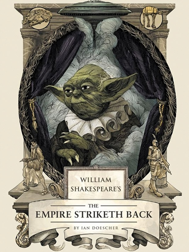 The Empire Striketh Back: Shakespeare's Star Wars #2