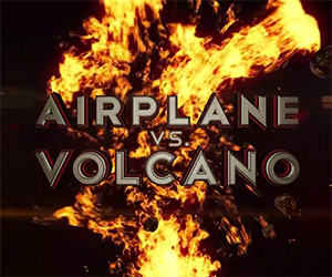 Airplane vs. Volcano: From the Makers of Sharknado