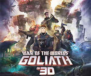 War of the Worlds: Goliath in 3D This Weekend