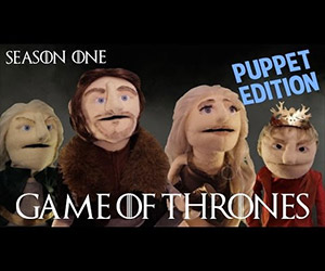 Game of Thrones Season 1 Retold by Puppets