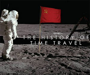 The History of Time Travel: A Student Film