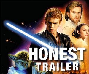 An Honest Trailer for Star Wars: Attack of the Clones