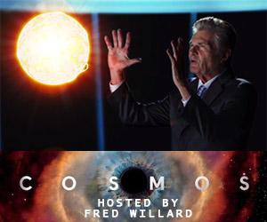 COSMOS Hosted by Funnyman Fred Willard