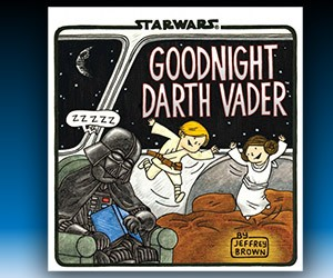 Goodnight Darth Vader: New Jeffrey Brown Star Wars Book