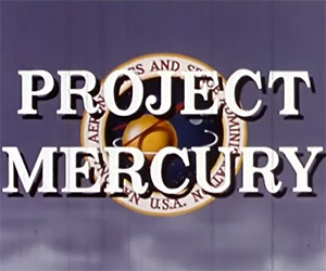 A Look Back at NASA's Project Mercury