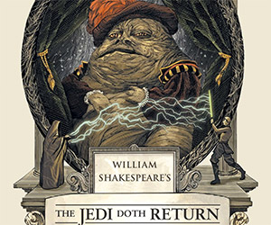 The Jedi Doth Return: Shakespeare's Star Wars #3