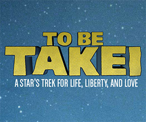 To Be Takei: First Trailer for Documentary Film