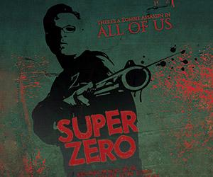 Super Zero: A Geek Battles in the Zombie Apocalypse