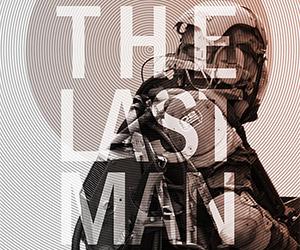 The Last Man: Teaser Trailer for Short Sci-Fi Film