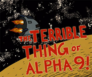 The Terrible Thing of Alpha-9! (film poster)