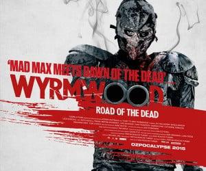 Wyrmwood: Road of the Dead (Trailer)