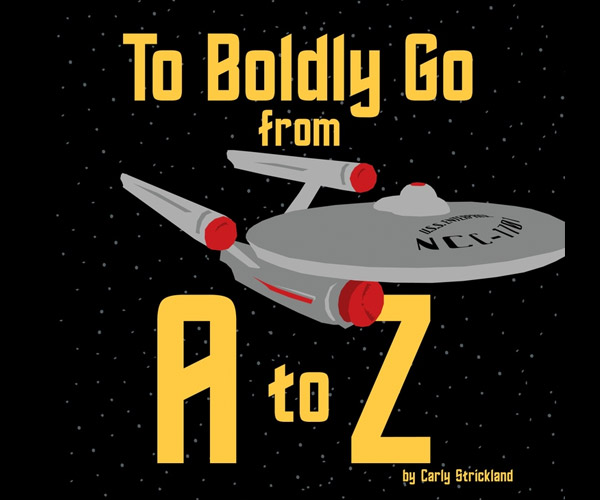 The Complete Star Trek Alphabet from A to Z
