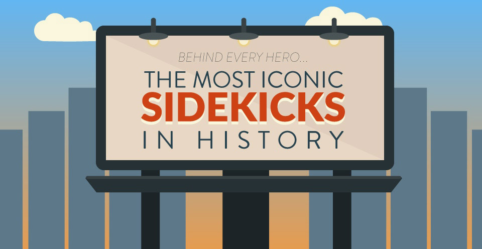 The Most Iconic Sidekicks in History Infographic