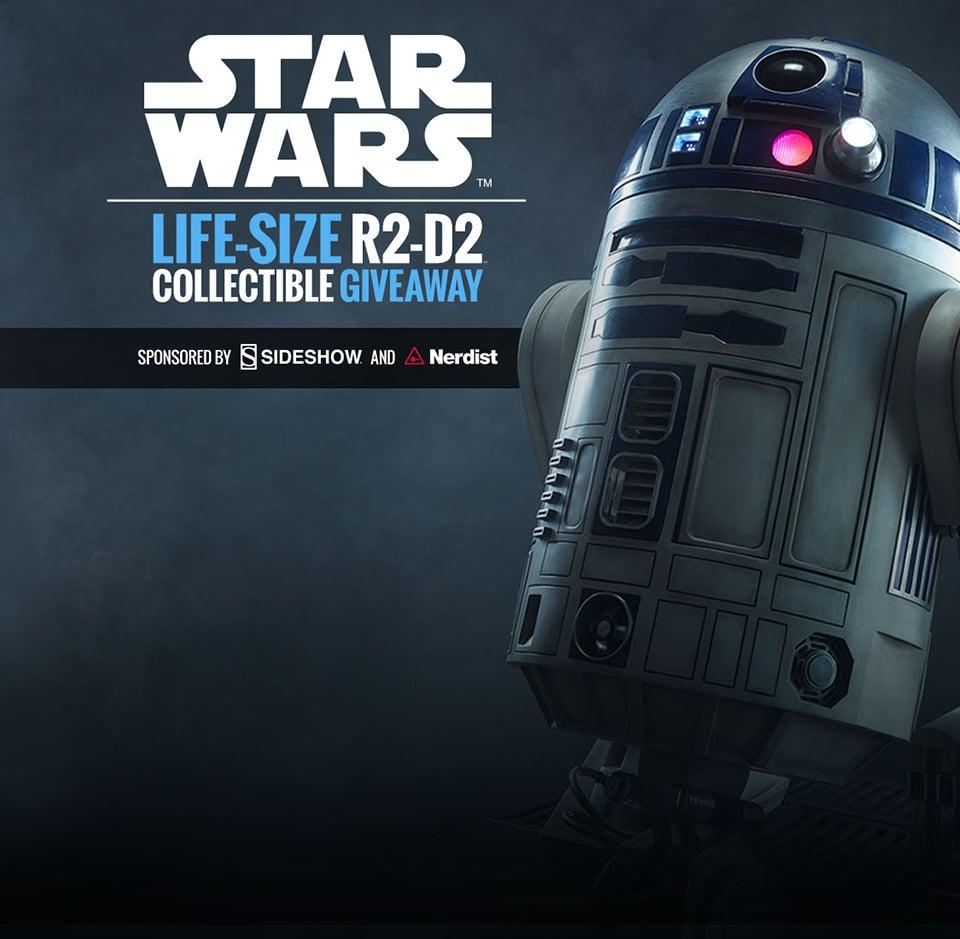 Sideshow Collectibles x Nerdist Life-size R2-D2 Giveaway